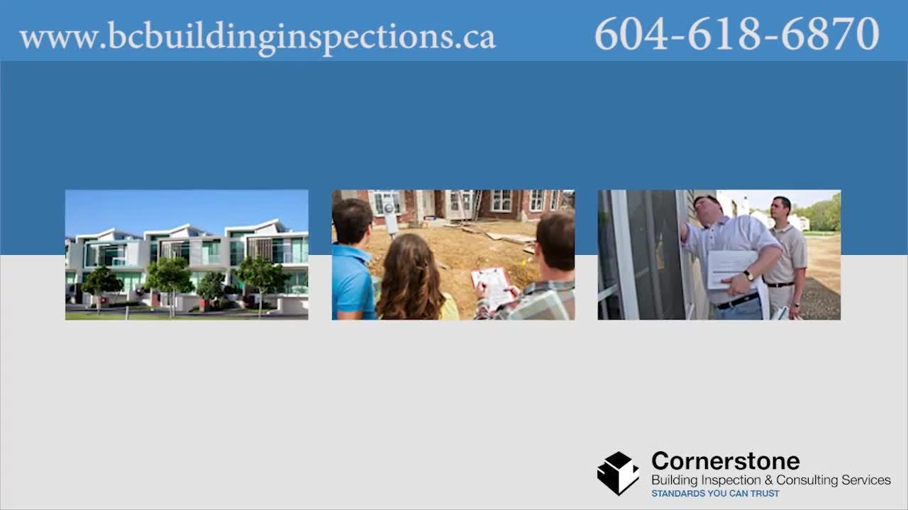 Cornerstone Building Inspections - Building Inspectors - 604-986-6658