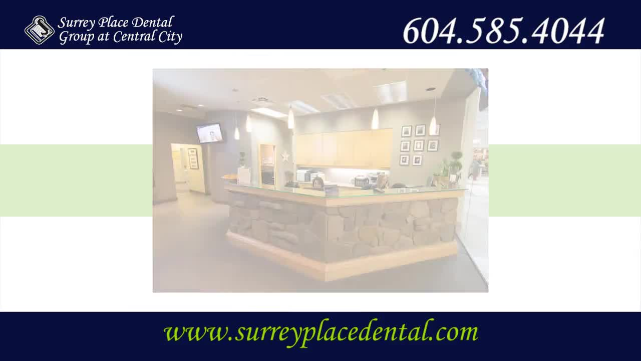 Surrey Place Dental Group - Dentists - 604-585-4044