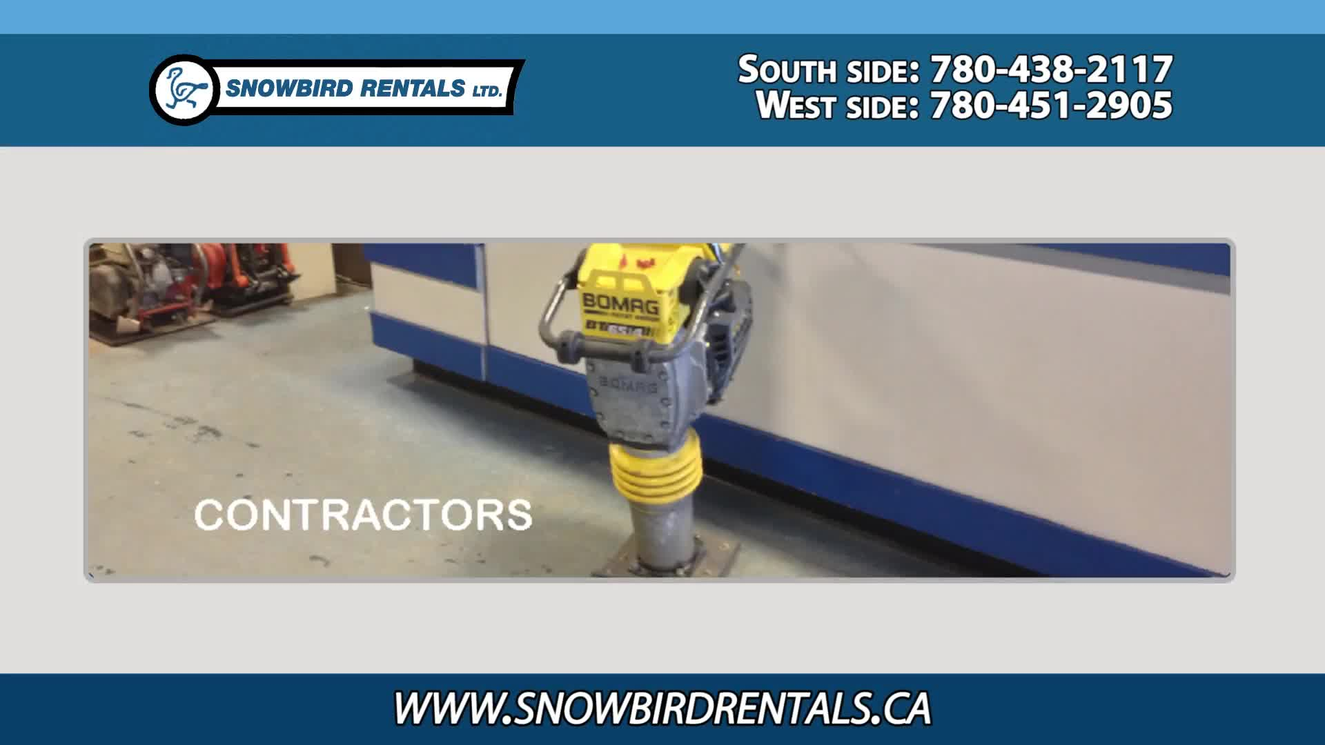 Snowbird Rentals Ltd - Contractors' Equipment Rental - 780-438-2117