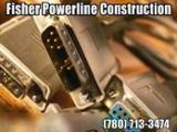 Fisher Powerline Construction Ltd - Power Transmission Equipment - 780-713-3474