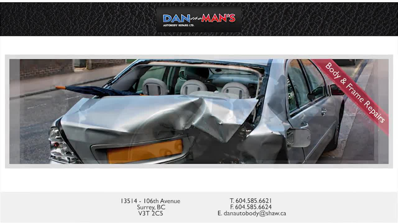 Dan The Man's Autobody Repairs Ltd - Auto Body Repair & Painting Shops - 604-585-6621