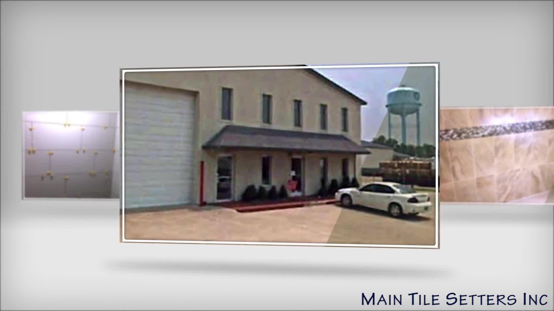 Main Tile Setters Inc